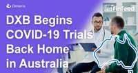 DXB to run a Phase III COVID-19 Study in Australia