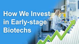 How we invest in early stage biotech companies